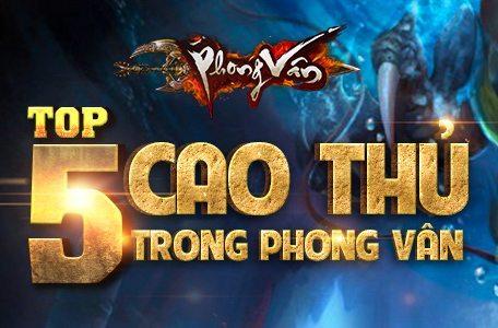 Năm cao thủ nổi tiếng của Phong Vân Vô Song 8