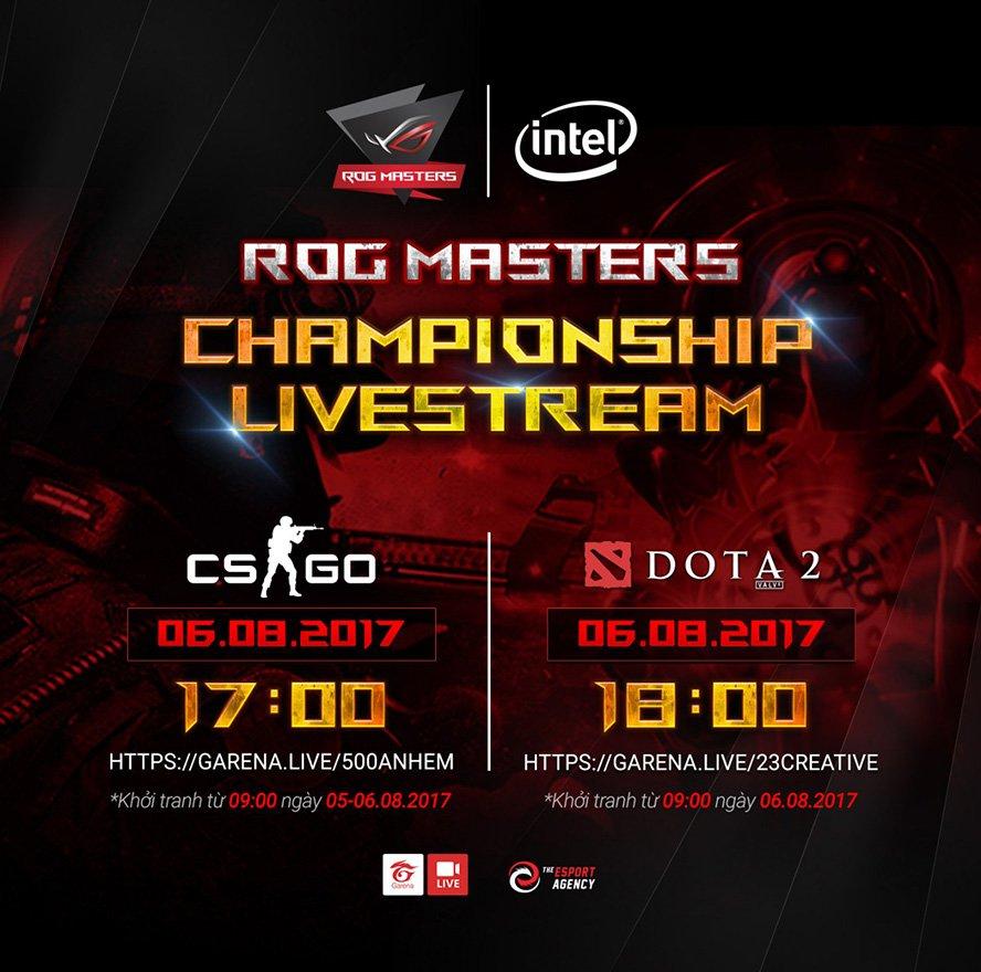 Chung kết ROG Masters 2017 Việt Nam diễn ra vào cuối tuần này - Hình ảnh 2