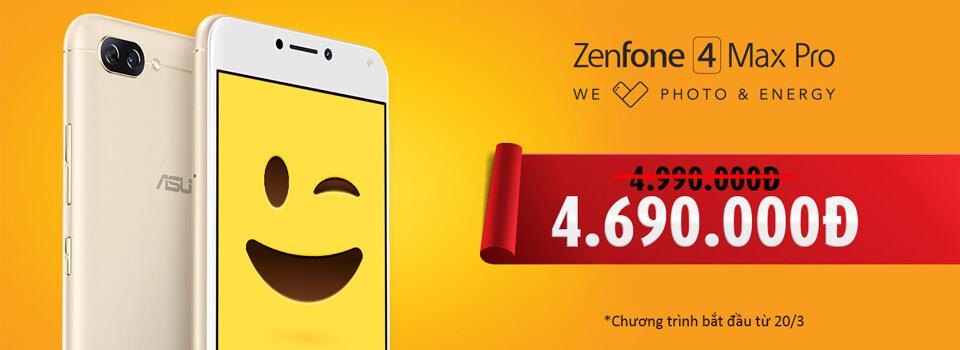 ZenFone 4 Max Pro giảm 300.000 đồng xuống còn 4,69 triệu đồng