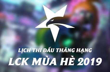 Lịch thi đấu vòng thăng hạng LCK Mùa Hè 2019 7