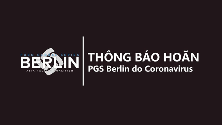Hoãn tổ chức PGS: Berlin