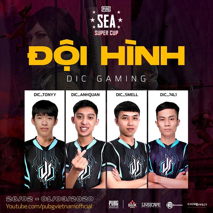 Đội hình tham dự PUBG SEA Super Cup của DIC Gaming