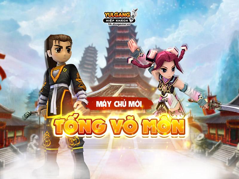 Yulgang Hiệp Khách ra mắt máy chủ mới Tống Võ Môn