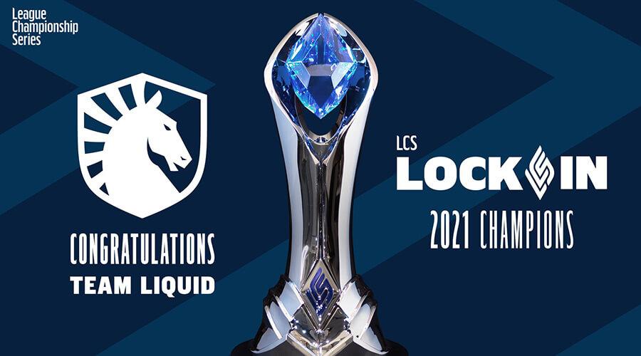 Team Liquid là nhà vô địch LCS Lock In 2021